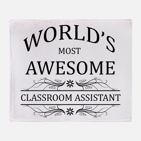 World's Most Awesome Classroom Assistant Throw Bla