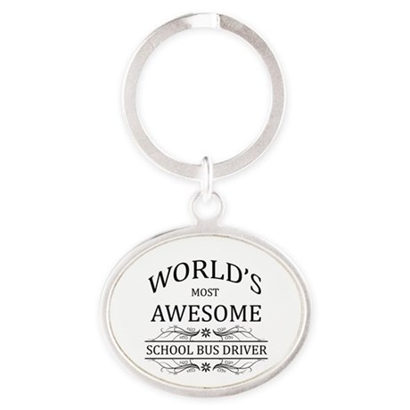 World's Most Awesome School Bus Driver Oval Keycha