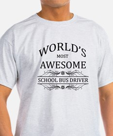 World's Most Awesome School Bus Driver T-Shirt