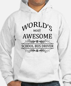 World's Most Awesome School Bus Driver Hoodie