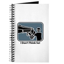 I Don't Think So! Journal