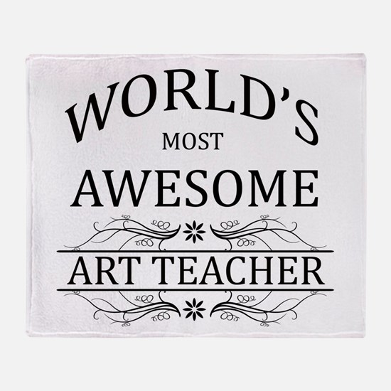 World's Most Awesome Art Teacher Throw Blanket