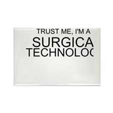 Trust Me, Im A Surgical Technologist Rectangle Mag
