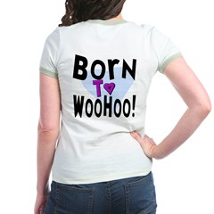 Born To WooHoo! (BackDesign) T