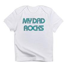 MY DAD ROCKS TEAL Infant T-Shirt