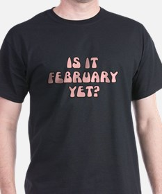 IS IT FEBRUARY YET FUNNY MATERNITY T-Shirt
