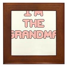 IM THE GRANDMA IN PINK Framed Tile