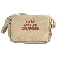 I LOVE MY TWO DAUGHTERS TEAL Messenger Bag