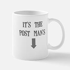 ITS THE POST MANS Mug