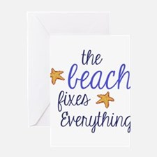 The Beach Fixes Everything Greeting Card