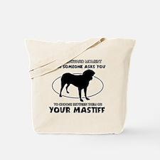 Mastiff dog funny designs Tote Bag
