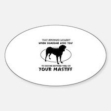 Mastiff dog funny designs Decal