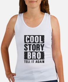 Cool Story Bro Women's Tank Top