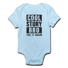 Cool Story Bro Infant Bodysuit
