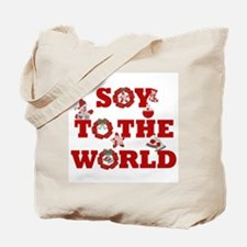 Soy To The World Tote Bag