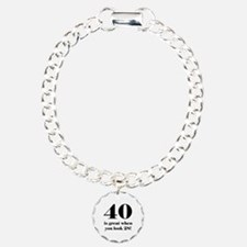 40th Birthday Humor Bracelet