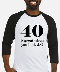 40th Birthday Humor Baseball Jersey