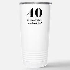 40th Birthday Humor Stainless Steel Travel Mug