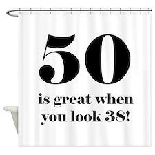 50th Birthday Humor Shower Curtain