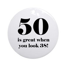 50th Birthday Humor Ornament (Round)