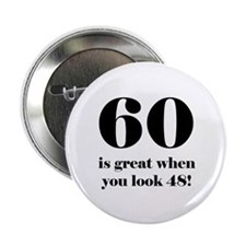 """60th Birthday Humor 2.25"""" Button (10 pack)"""