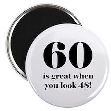60th Birthday Humor Magnet