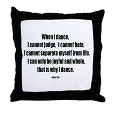 Why I Dance Throw Pillow