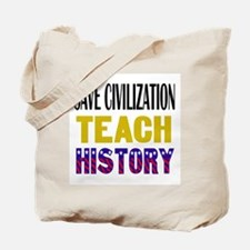 SAVE CIVILIZATION Tote Bag