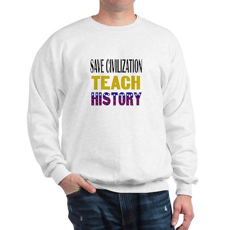 SAVE CIVILIZATION Sweatshirt