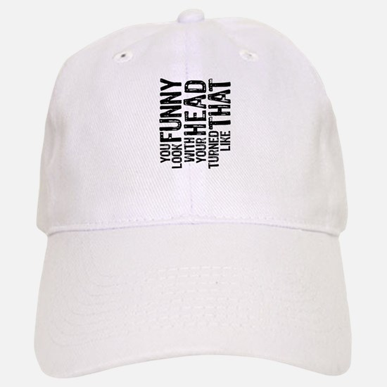 You Look Funny Hat