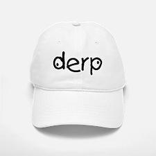 Derp Silly Baseball Baseball Cap