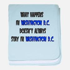 WHAT HAPPENS IN WASHINGTON D baby blanket