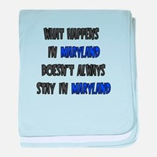 WHAT HAPPENS IN MARYLAND DOESNT ALWAYS STAY IN MA