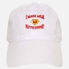 I Make Milk Baseball Baseball Cap