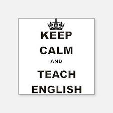 KEEP CALM AND TEACH ENGLISH Sticker
