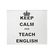 KEEP CALM AND TEACH ENGLISH Throw Blanket
