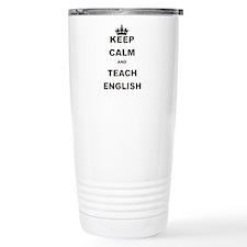 KEEP CALM AND TEACH ENGLISH Travel Mug