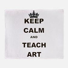 KEEP CALM AND TEACH ART Throw Blanket