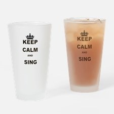 KEEP CALM AND SING Drinking Glass