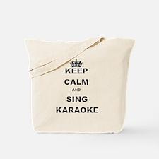 KEEP CALM AND SING KARAOKE Tote Bag