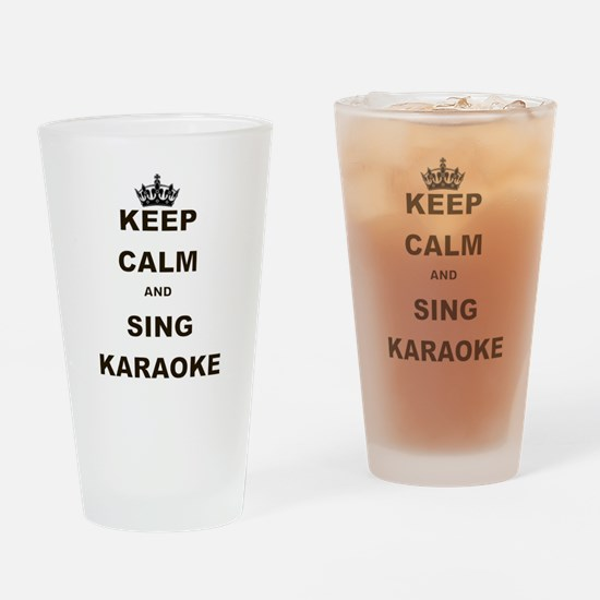 KEEP CALM AND SING KARAOKE Drinking Glass