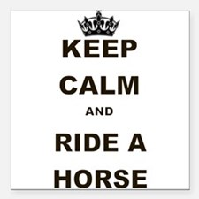 """KEEP CALM AND RIDE A HORSE Square Car Magnet 3"""" x"""
