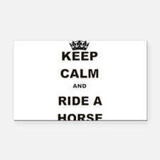 KEEP CALM AND RIDE A HORSE Rectangle Car Magnet