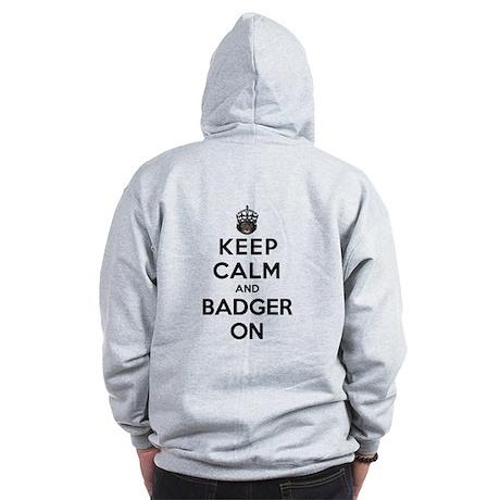 Keep Calm And Badger On Zip Hoodie