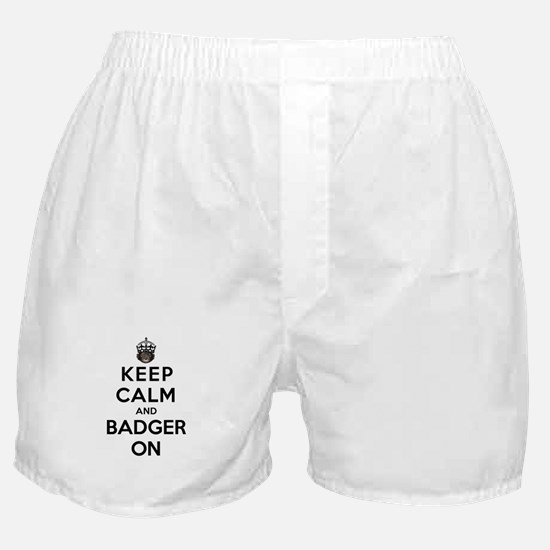 Keep Calm And Badger On Boxer Shorts