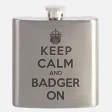 Keep Calm And Badger On Flask