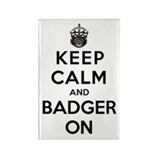 Keep Calm And Badger On Rectangle Magnet