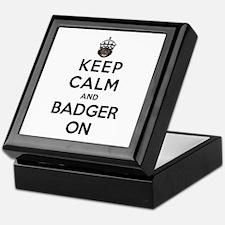 Keep Calm And Badger On Keepsake Box