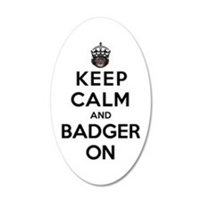 Keep Calm And Badger On Wall Decal