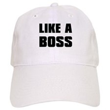 Like A Boss [bold] Baseball Cap